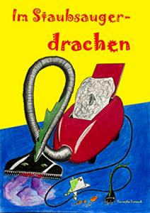 Im Staubsaugerdrachen Veronika Totzeck www.lerntherapie.blog